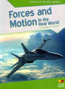 Forces and Motion in the Real World (Paperback)