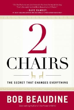 2 Chairs: The Secret That Changes Everything (Hardcover)
