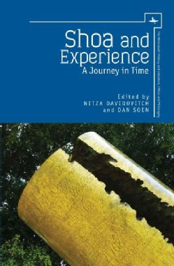 Shoa and Experience: A Journey in Time (Hardcover)