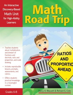 Math Road Trip, Grades 6-8: An Interactive Discovery-Based Mathematics Unit for High-Ability Learners (Paperback)