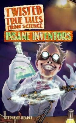 Insane Inventors (Paperback)