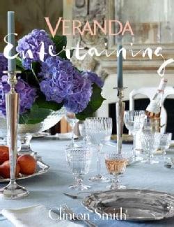 Veranda Entertaining (Hardcover)