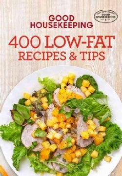Good Housekeeping 400 Low-fat Recipes & Tips (Hardcover)