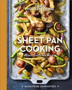 Good Housekeeping Sheet Pan Cooking: 70 Easy Recipes (Hardcover)