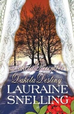 Dakota December and Dakota Destiny (Paperback)