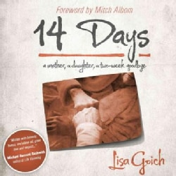 14 Days: A Mother, a Daughter, a Two-Week Goodbye (Hardcover)