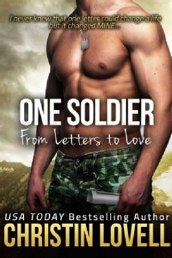 One Soldier: From Letters to Love (Paperback)