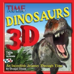 Time for Kids Dinosaurs 3D: An Incredible Journey Through Time (Hardcover)