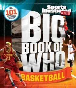 Sports Illustrated Kids Big Book of Who Basketball (Hardcover)