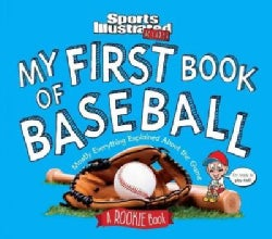 My First Book of Baseball: A Rookie Book (Hardcover)