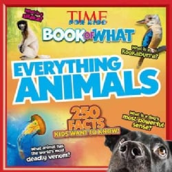 Everything Animals: 250 Facts Kids Want to Know! (Paperback)