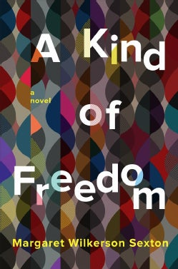 A Kind of Freedom (Hardcover)