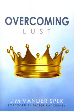 Overcoming Lust (Paperback)