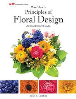 Principles of Floral Design: An Illustrated Guide (Paperback)