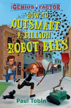 How to Outsmart a Billion Robot Bees (Hardcover)
