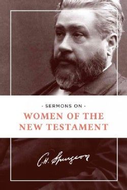 Sermons on Women of the New Testament (Paperback)
