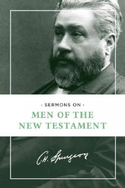 Sermons on Men of the New Testament (Paperback)