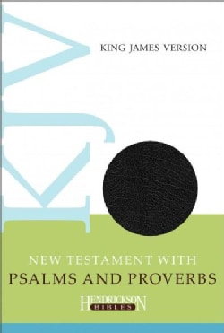 The New Testament With Psalms & Proverbs: King James Version, Black, Imitation Leather (Paperback)