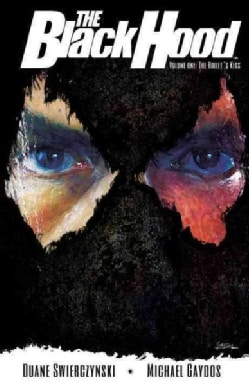 The Black Hood 1: The Bullet's Kiss (Paperback)