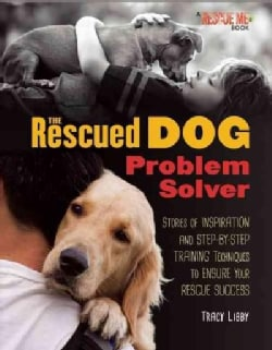 The Rescued Dog: Problem Solver (Hardcover)