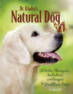 Dr. Khalsa's Natural Dog (Paperback)