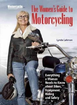 The Women's Guide to Motorcycling (Paperback)