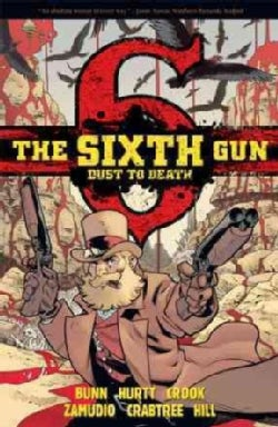 The Sixth Gun: Dust to Death (Paperback)