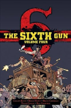 The Sixth Gun 4 (Hardcover)