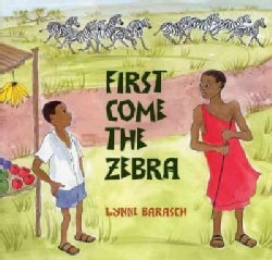First Come the Zebra (Paperback)