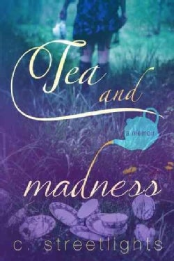 Tea and Madness (Paperback)