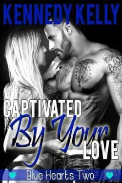 Captivated by Your Love (Paperback)