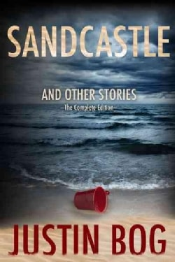 Sandcastle and Other Stories: The Complete Edition (Paperback)