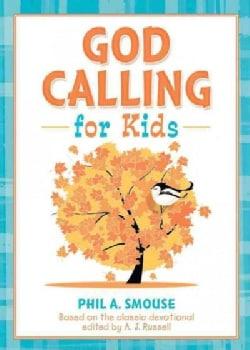God Calling for Kids (Paperback)