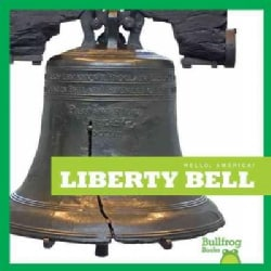 Liberty Bell (Hardcover)