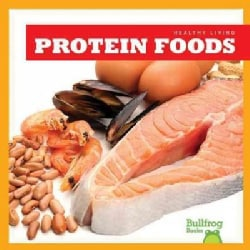 Protein Foods (Hardcover)
