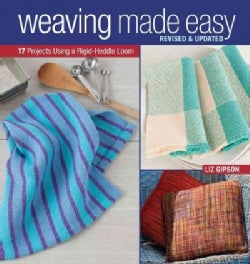 Weaving Made Easy: 17 Projects Using a Rigid-Heddle Loom (Paperback)