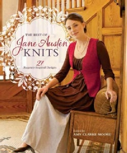 The Best of Jane Austen Knits: 27 Regency-Inspired Designs (Paperback)