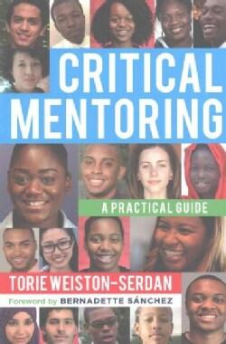 Critical Mentoring: A Practical Guide (Paperback)