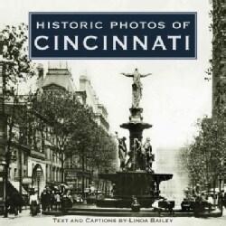 Historic Photos of Cincinnati (Hardcover)