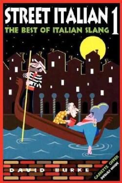 Street Italian 1: The Best of Italian Slang (Hardcover)