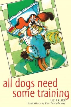All Dogs Need Some Training (Hardcover)