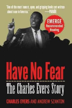 Have No Fear: The Charles Evers Story (Paperback)