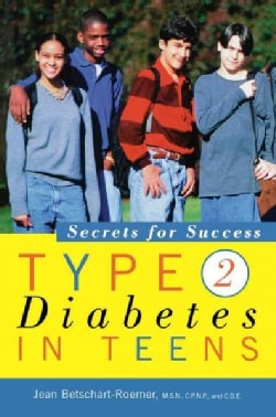 Type 2 Diabetes in Teens: Secrets for Success (Hardcover)