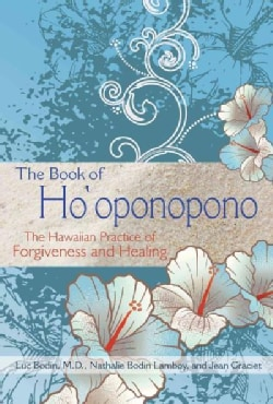 The Book of Ho'oponopono: The Hawaiian Practice of Forgiveness and Healing (Paperback)