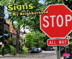 Signs in My Neighborhood (Hardcover)