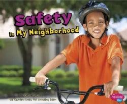 Safety in My Neighborhood (Hardcover)