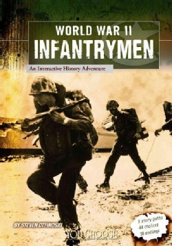 World War II Infantrymen: An Interactive History Adventure (Paperback)