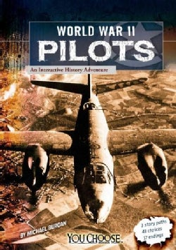 World War II Pilots: An Interactive History Adventure (Paperback)