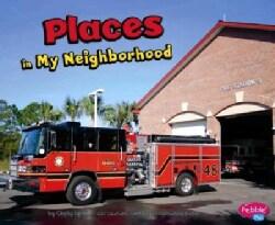 Places in My Neighborhood (Paperback)