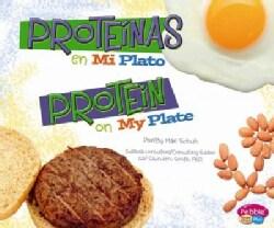 Proteinas en miplato / Protein on MyPlate (Hardcover)